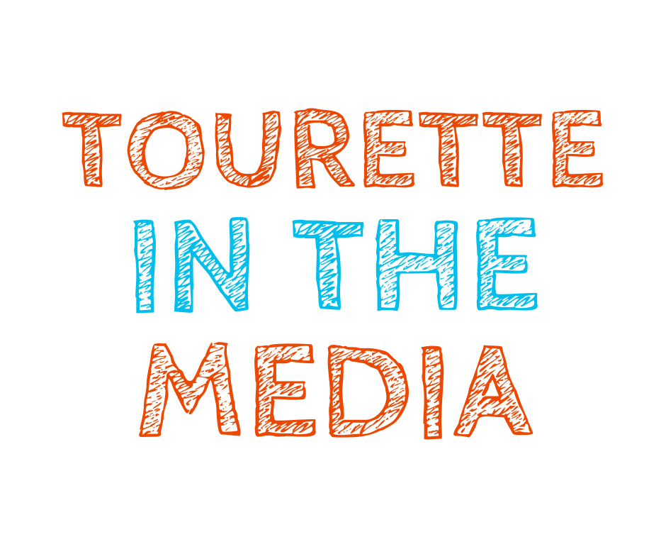 tourette in the media