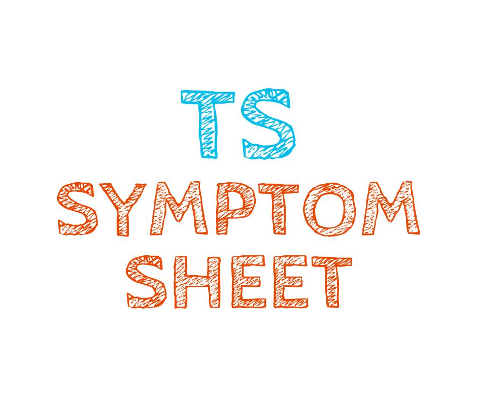 TS Symptom Sheet